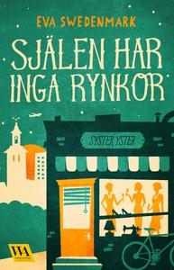 Själen har inga rynkor (e-bok) av Eva Swedenmar