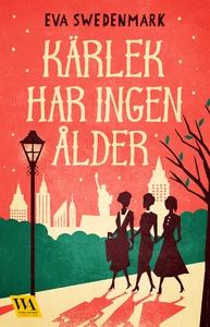 Kärlek har ingen ålder (e-bok) av Eva Swedenmar
