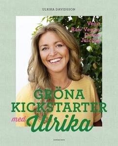 Gröna kickstarter med Ulrika (e-bok) av Ulrika