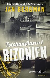 Fotohandlaren i Bizonien : en spionberättelse (