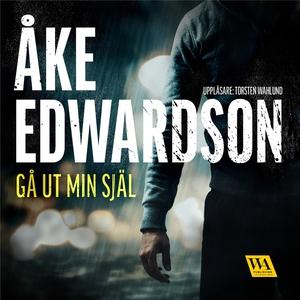 Gå ut min själ (ljudbok) av Åke Edwardson
