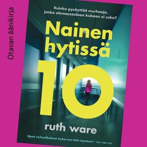 Nainen hytissä 10 (ljudbok) av Ruth Ware