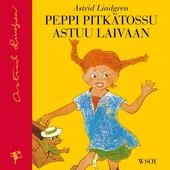 Peppi Pitkätossu astuu laivaan (uusi suomennos)