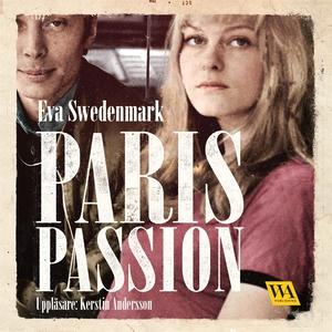Paris passion (ljudbok) av Eva Swedenmark