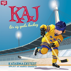 Kaj lär sig spela hockey (ljudbok) av Katarina