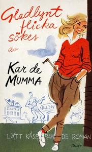 Gladlynt flicka sökes : Lätt kåserande roman (e