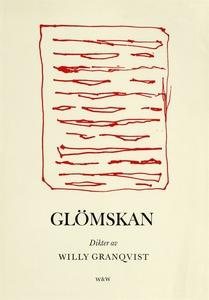 Glömskan : Dikter (e-bok) av Willy Granqvist