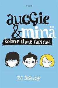 Auggie ja minä - Kolme Ihme-tarinaa (e-bok) av