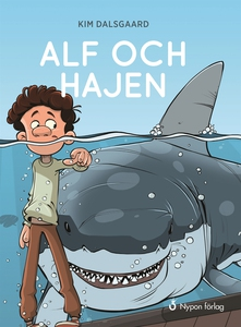 Alf och hajen (e-bok) av Kim Dalsgaard