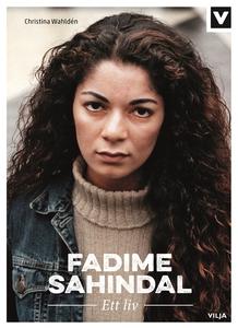 Fadime Sahindal - Ett Liv (e-bok) av Christina