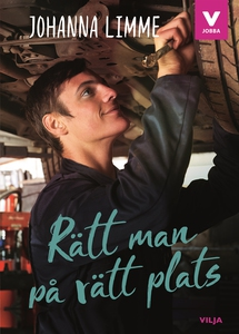 Rätt man på rätt plats (e-bok) av Johanna Limme