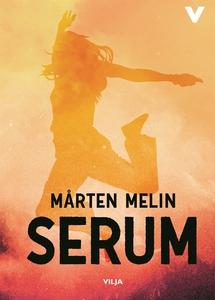 Serum (e-bok) av Mårten Melin
