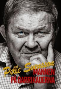 Mannen på barrikaderna (e-bok) av Pelle Svensso