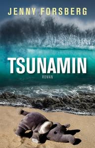 Tsunamin (e-bok) av Jenny Forsberg