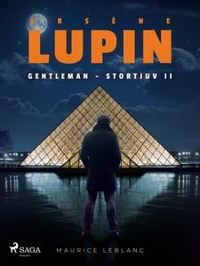Arsène Lupin: Gentleman - Stortjuv II (e-bok) a