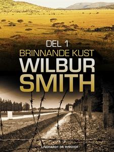Brinnande kust del 1 (e-bok) av Wilbur Smith