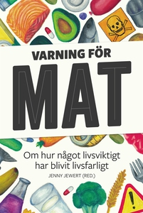 Varning för mat (e-bok) av Ulf Karl Olov Nilsso