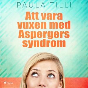 Att vara vuxen med Aspergers syndrom (ljudbok)