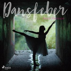 Dansfeber (ljudbok) av Anna Hansson