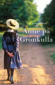 Del 1: Anne på Grönkulla (e-bok) av L.M. Montgo