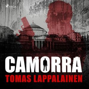 Camorra (ljudbok) av Tomas Lappalainen