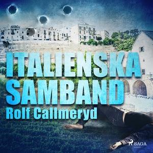 Italienska samband (ljudbok) av Rolf Callmeryd