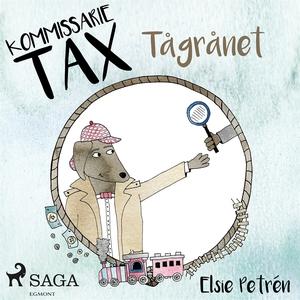 Kommissarie Tax: Tågrånet (ljudbok) av Elsie Pe