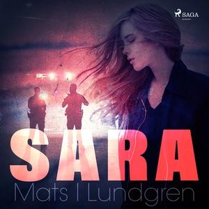 Sara (ljudbok) av Mats I Lundgren