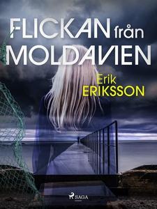 Flickan från Moldavien (e-bok) av Erik Eriksson