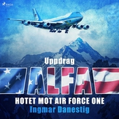 Uppdrag Alfa - Hotet mot Air Force One