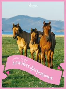 Jennifers djurpensionat (e-bok) av Judith M. Be