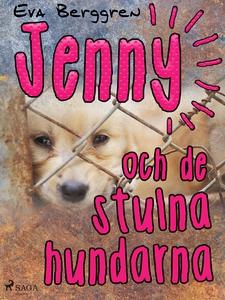 Jenny och de stulna hundarna (e-bok) av Eva Ber