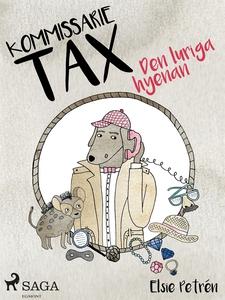 Kommissarie Tax: Den luriga hyenan (e-bok) av E