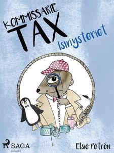Kommissarie Tax: Ismysteriet (e-bok) av Elsie P