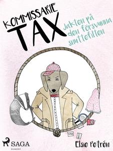 Kommissarie Tax: Jakten på den försvunna snutte