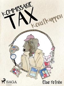 Kommissarie Tax: Konstkuppen (e-bok) av Elsie P