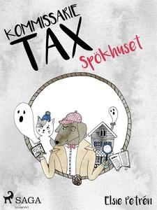 Kommissarie Tax: Spökhuset (e-bok) av Elsie Pet