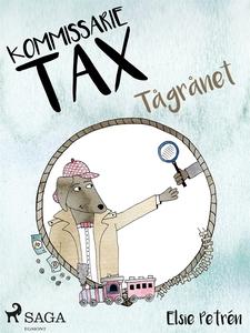 Kommissarie Tax: Tågrånet (e-bok) av Elsie Petr