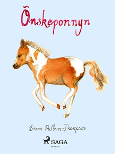 Önskeponnyn (e-bok) av Diana Pullein Thompson