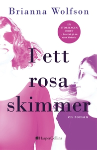 I ett rosa skimmer (e-bok) av Brianna Wolfson