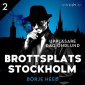 Brottsplats Stockholm - Del 2