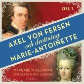 Axel von Fersen och drottning Marie-Antoinette - Del 1