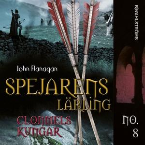 Spejarens lärling 8 - Clonmels kungar (ljudbok)