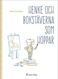 Henke och bokstäverna som hoppar (e-bok) av Hen