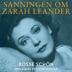 Sanningen om Zarah Leander (ljudbok) av Bosse S