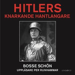Hitlers knarkande hantlangare (ljudbok) av Boss