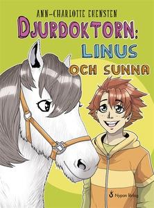 Djurdoktorn: Linus och Sunna (ljudbok) av Ann-C