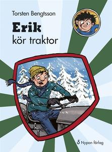 Erik kör traktor (ljudbok) av Torsten Bengtsson