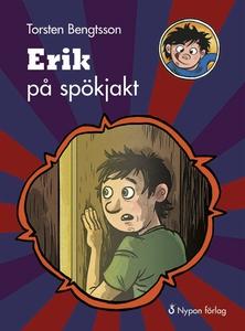 Erik på spökjakt (ljudbok) av Torsten Bengtsson