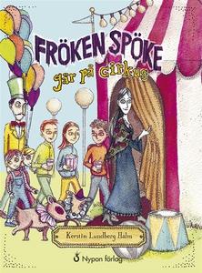 Fröken Spöke går på cirkus (ljudbok) av Kerstin